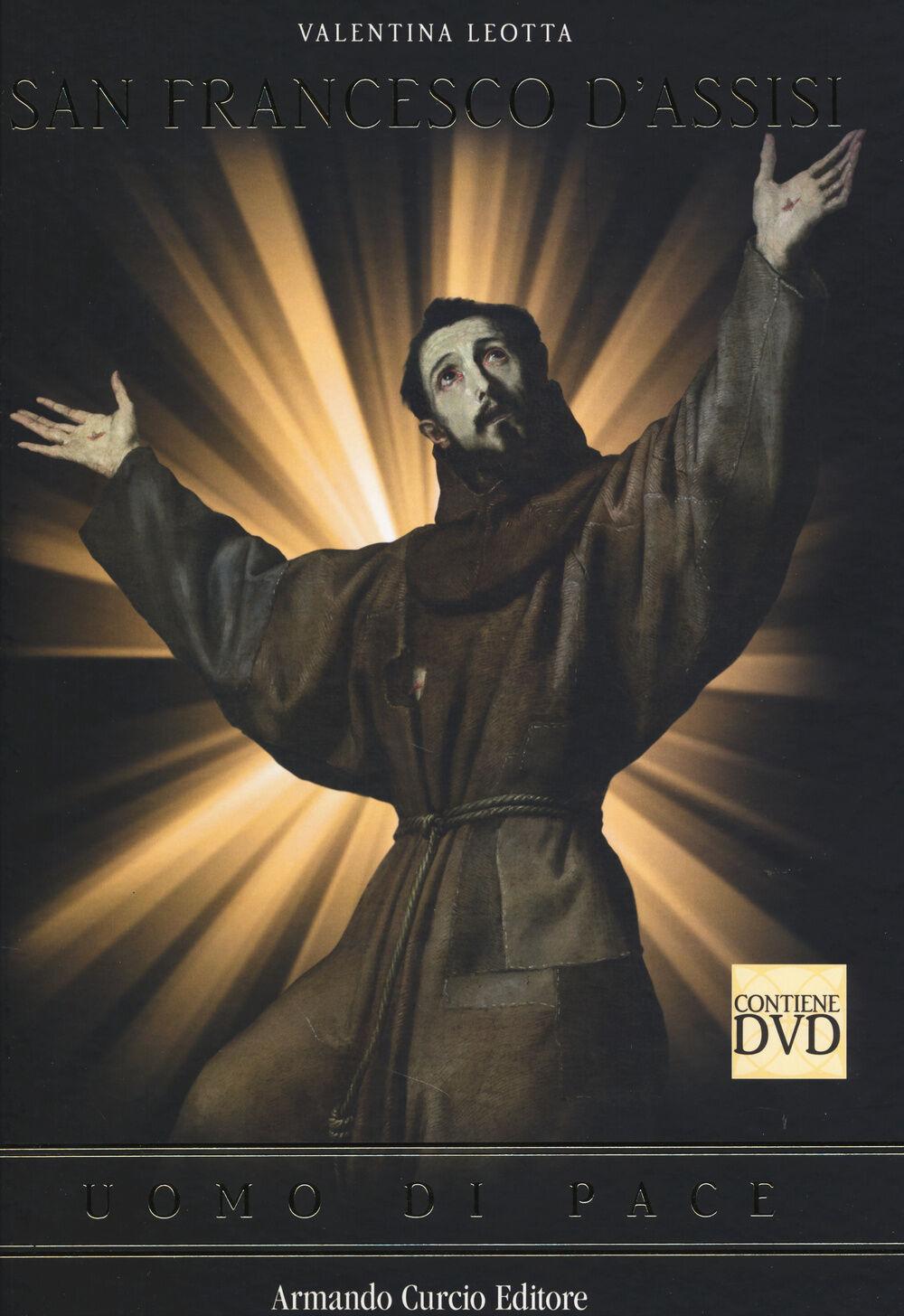 San Francesco d'Assisi. Uomo di pace. Con DVD