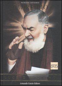 Padre Pio. Luce e mistero. Con DVD