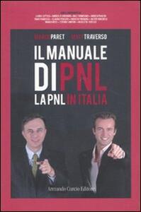 Libro Manuale di PNL. La PNL in Italia Marco Paret Matt Traverso