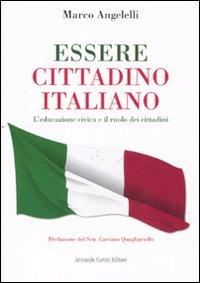 Essere cittadino italiano. L'educazione civica e il ruolo dei cittadini