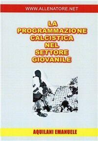 La programmazione calcistica nel settore giovanile