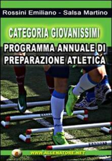 Categoria giovanissimi. Programma annuale di preparazione atletica.pdf