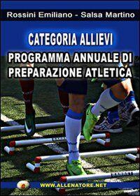 Categoria allievi. Programma annuale di preparzione atletica