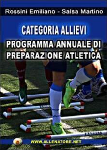 Categoria allievi. Programma annuale di preparzione atletica.pdf