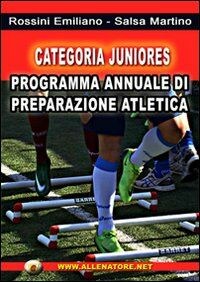 Categoria juniores. Programma annuale di preparazione atletica