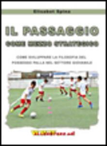 Daddyswing.es Il passaggio come mezzo strategico. Come sviluppare la filosofia del possesso palla nel settore giovanile Image