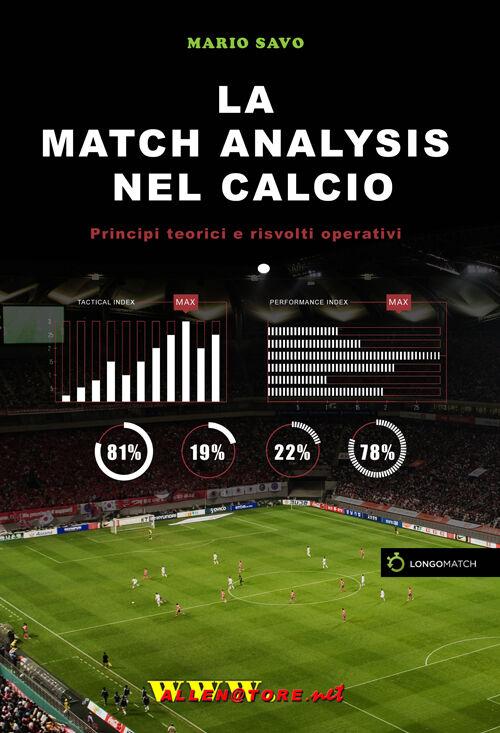 La match analysis nel calcio. Principi teorici e risvolti operativi