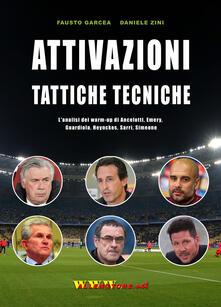 Chievoveronavalpo.it Attivazioni tattiche tecniche. L'analisi dei warm up di Ancelotti, Emery, Guardiola, Heynckes, Sarri, Simeone Image