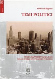 Temi politici. Spazio, rappresentanza, pace nella storia del pensiero politico