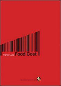 Food cost. Calcolare in cucina