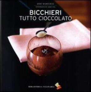 Bicchieri tutto cioccolato