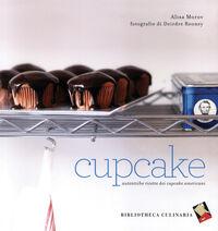 Cupcake. Autentiche ricette dei cupcake americani