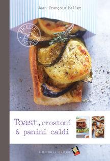 Toast, crostoni e panini caldi