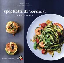 Spaghetti di verdure. Tagliatelle & Co..pdf