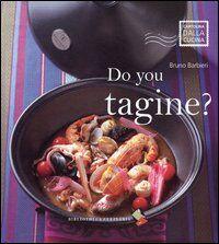Do you tagine?