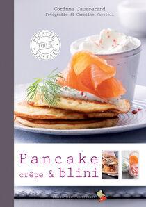 Pancakes, crêpes e blini
