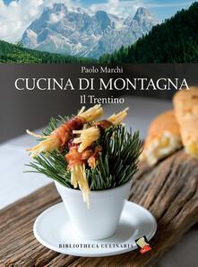 Daddyswing.es Cucina di montagna. Il Trentino Image