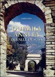 Duemila anni fa in valle di Susa