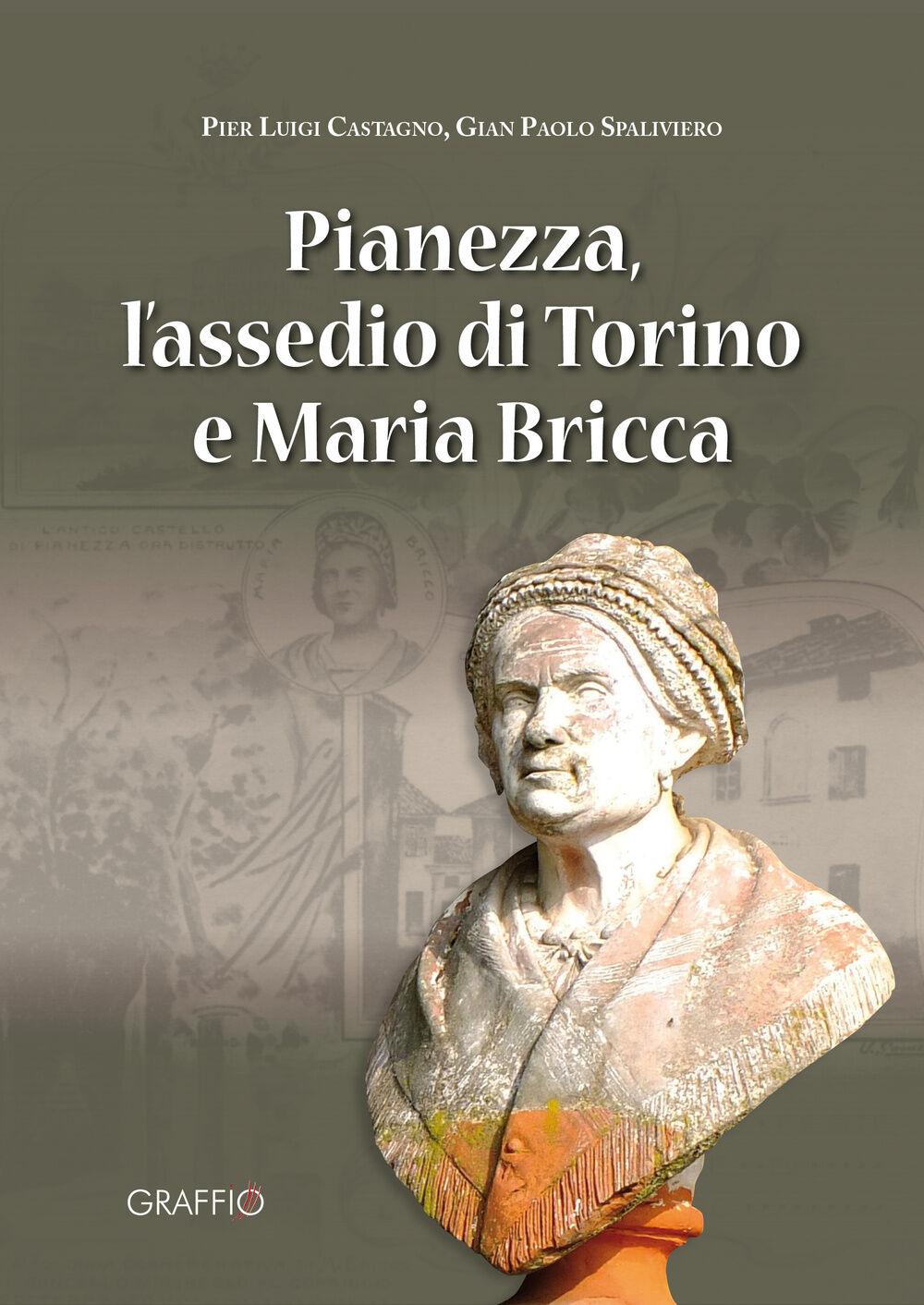 Pianezza, l'assedio di Torino e Maria Bricca
