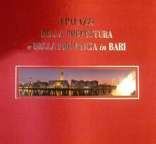 Daddyswing.es I palazzi della prefettura e della provincia in Bari. Ediz. italiana e inglese Image