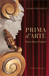 Prima d'arte. Teatro Petruzzelli. Opera dietro il sipario