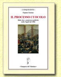 Il processo Cuocolo. Mala vita e connivenze politiche nella Napoli del 1906