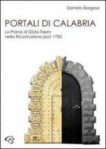 Portali di Calabria. La piana di Gioia Tauro nella ricostruzione post 1783