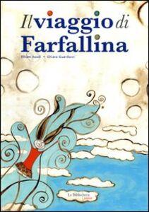 Il viaggio di Farfallina