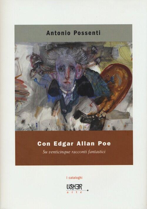 Con Edgar Allan Poe. Su venticinque racconti fantastici