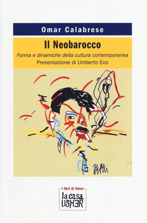 Il Neobarocco. Forma e dinamiche della cultura contemporanea