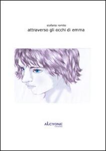 Attraverso gli occhi di Emma - Stefania Romito - copertina