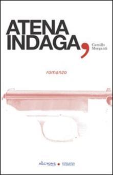 Atena indaga - Camillo Morganti - copertina