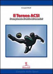Il torneo ACSI. Il campionato di calcio dei cosentini