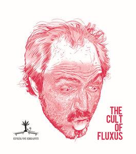 The cult of fluxus