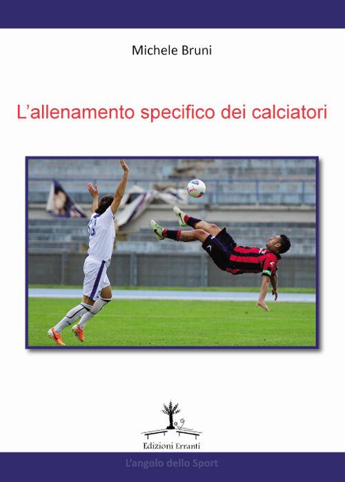 L' allenamento specifico dei calciatori