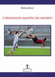 Squillogame.it L' allenamento specifico dei calciatori Image