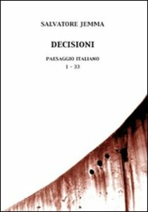 Decisioni. Paesaggio italiano. 1-33. Con CD Audio