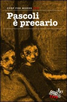 Steamcon.it Pascoli è precario. Coop for words 2008 Image