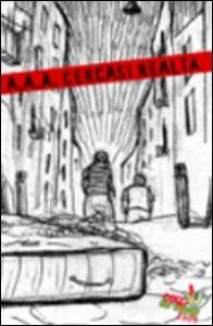 Libro A.A.A. cercasi realtà. Coop for words 2009