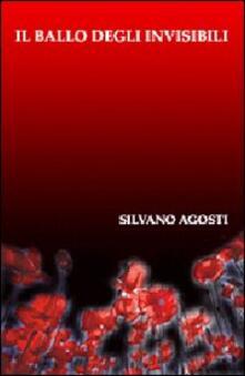 Il ballo degli invisibili - Silvano Agosti - copertina