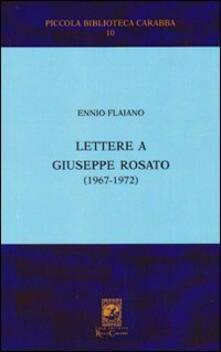 Lettere a Giuseppe Rosato - Ennio Flaiano - copertina