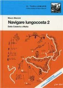 Voluntariadobaleares2014.es Navigare lungocosta. Vol. 2: Dalla Calabria a Malta. Image
