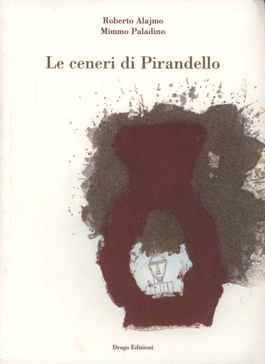 Le ceneri di Pirandello