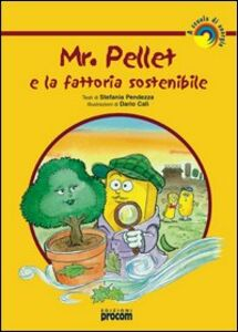 Mr. Pellet e la fattoria sostenibile