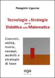 Tecnologie e strategie per la didattica della matematica