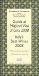 Guida ai migliori vini d'Italia 2008. 100 vini da non perdere-Italy's best wines 2008. 100 wines you must try