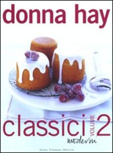 Libro Classici moderni. Vol. 2 Donna Hay