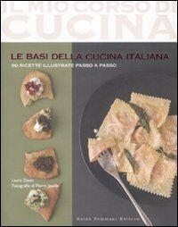 Le basi della cucina italiana
