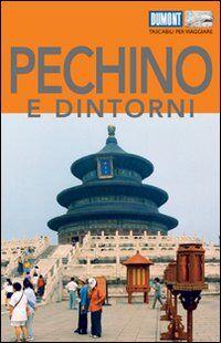 Pechino e dintorni