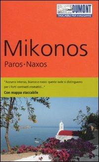 Mikonos, Paros, Naxos. Con cartina di Klaus Bötig